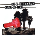 Lee Ritenour - Alive in l. a.