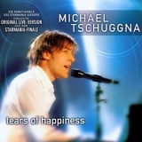 Michael Tschuggnall - Tears of happiness