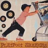 Flatfoot Shakers - many sides of the