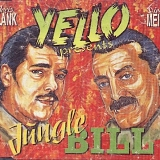 Yello - Jungle Bill