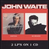 John Waite - Ignition / No Brakes