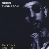 Chris Thompson - Backtrack 1980-1994