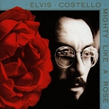 Elvis Costello - Mighty Like A Rose