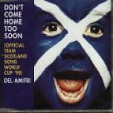 Del Amitri - Dont Come Home Too Soon