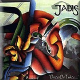 Jadis - Once Or Twice...