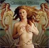 Caroline Waters - Venus Envy