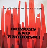Dr. Jack Van Impe - Demons And Exorcism!