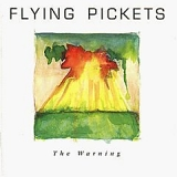 Flying Pickets - The Warning