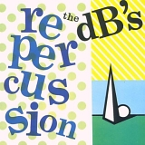The DB's - Repercussion