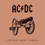 AC/DC - 1981: For Those About To Rock (We Salute You)