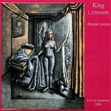 King Crimson - Absent Lovers