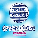 Ozric Tentacles - Spice Doubt