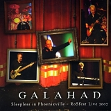 Galahad - Sleepless In Phoenixville - RoSfest Live