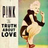 P!nk - The Truth About Love (Fan Edition)