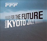 kyoto jazz massive - fueled for the future - 01