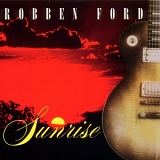 Robben Ford - Sunrise