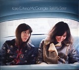 Kate & Anna McGarrigle - Tell My Sister