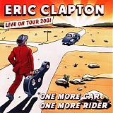 Eric Clapton - One More Car, One More Rider (Enhanced)