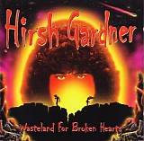 Hirsh Gardner - Wasteland For Broken Hearts
