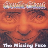 Gentle Giant - The Missing Face