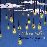 Andrew Belle - All Those Pretty Lights
