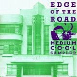 Various artists - Edge Of The Road: A Medium Cool Sampler