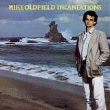 Oldfield, Mike - Incantations