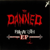 The Damned - Friday The 13th
