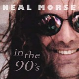 Neal Morse - Inner Circle CD September 2013: In The 90's