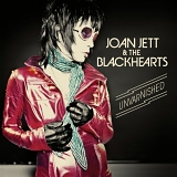 Joan Jett - Unvarnished (Deluxe Edition)