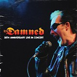 The Damned - 35th Anniversary Live In Concert Manchester Academy