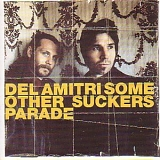 Del Amitri - Some Other Suckers Parade