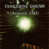Tangerine Dream - Acoustic LSD