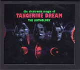 Tangerine Dream - The Electronic Magic Of Tangerine Dream (The Anthology)