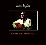 Taylor, James - Acoustic Live & Rarities