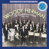 Woody Herman - The Thundering Herds 1945-1947