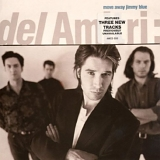Del Amitri - Move Away Jimmy Blue