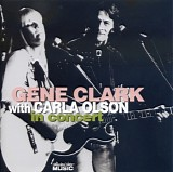 Gene Clark with Carla Olson - In Concert