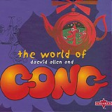 Gong - World Of Daevid Allen And Gong, The