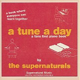 Supernaturals, The - Tune A Day, A