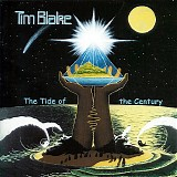 Blake, Tim - Tide Of The Century, The