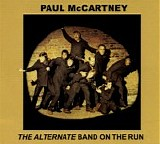 McCartney, Paul and Wings - The Alternative Band On The Run