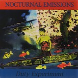 Nocturnal Emissions - Duty Experiment