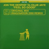 Jon The Dentist vs Ollie Jaye - Feel So Good Disc One