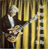 Karl Kanga - With A Shot From The Hip