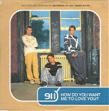 911 - *** R E M O V E ***How Do You Want Me To Love You? (CD2)