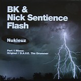 BK & Nick Sentience - Flash Mixes Part 1