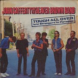 John Cafferty And The Beaver Brown Band - Tough All Over