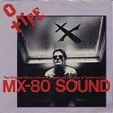 MX-80 Sound - O-Type