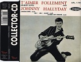 Johnny Hallyday - T'Aimer Follement (CD Collector Volume 1)